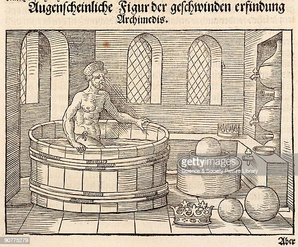 Woodcut by Peter Flotner of the naked Archimedes stepping into his bath where he noticed that the water overflowed He suddenly realised that the...