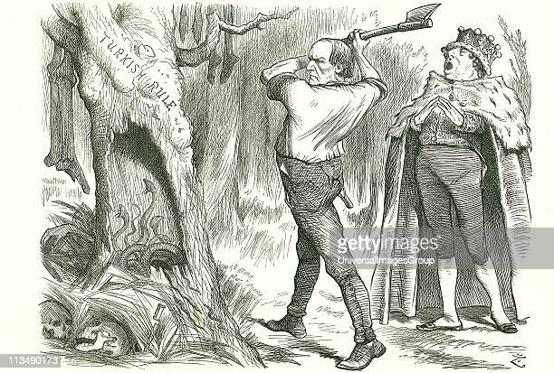 Woodman Spare That Tree' Disraeli's Conservative advice to Gladstone the Liberal not to disturb the nest of vipers and to leave the Turkish question...