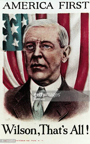 """Woodrow Wilson Campaign poster, with the slogan """"AMERICA FIRST -- Wilson, That's All!"""" Undated color slide."""