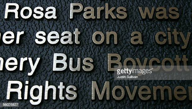 Words are seen engraved on a plaque commemorating civil rights icon Rosa Parks October 28 2005 in Montgomery Alabama Rosa Parks who died Monday at...