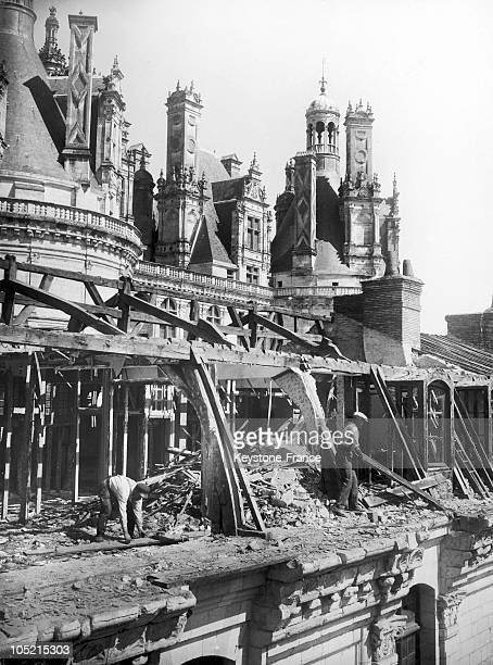 Workers Demolishing The Roof Of The Chateau Of Chambord In Loir Et Cher Which Had Been Added Its Construction And Concealed Some Of His Architectural...