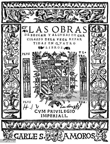 Works of Juan Boscán Almogáver and Garcilaso de la Vega title page of first editionSpanish title 'Las obras de Boscán y algunas de Garcilaso de la...