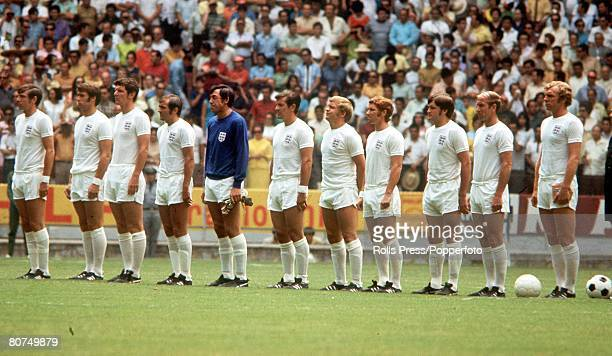 World Cup Finals Guadalajara Mexico 7th June England 0 v Brazil 1 The England team line up before the Group Three match They are LR Martin Peters...