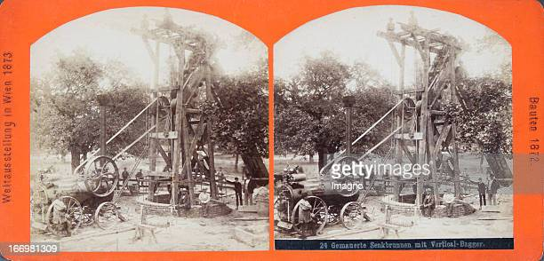 Buildings for the exhibition 1872 a well with a Verticalexcavator Publisher of the Vienna Photographers Association Stereo photograph Weltausstellung...