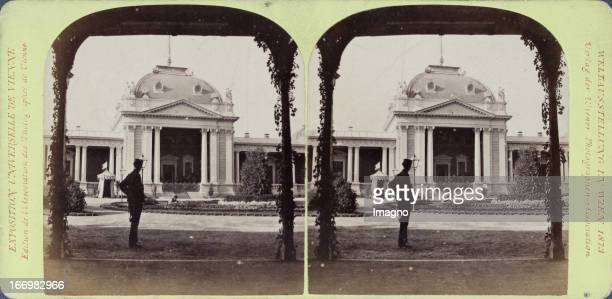 Emperor Pavilion south side Publisher of the Vienna Photographers Association Stereo photograph Weltausstellung Wien 1873 Kaiserpavillon Südseite...