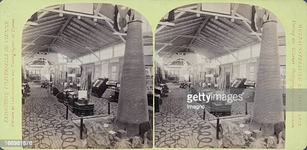 Hall of Carinthia mining industry Publisher of the Vienna Photographers Association Stereo photograph Weltausstellung Wien 1873 Halle der Kärntner...