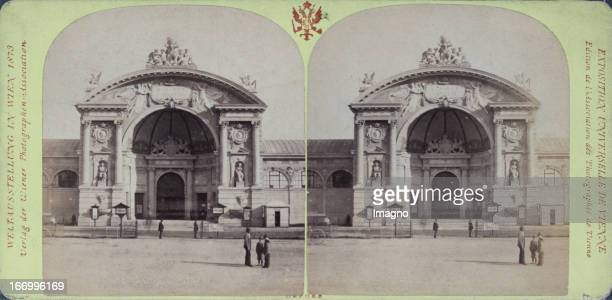 Industrial Palace West Portal Publisher of the Vienna Photographers Association Stereo photograph Weltausstellung Wien 1873 IndustriePalast...