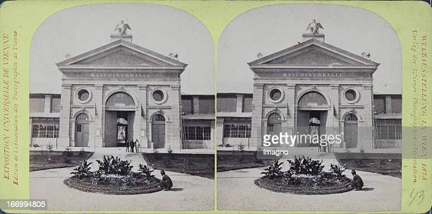 North portal of the machine hall Publisher of the Vienna Photographers Association Stereo photograph Weltausstellung Wien 1873 Nordportal der...