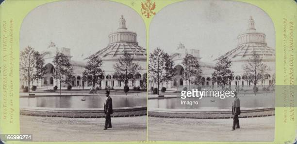 Rotunda Publisher of the Vienna Photographers Association Stereo photograph Weltausstellung Wien 1873 Die Rotunde Verlag der Wiener...