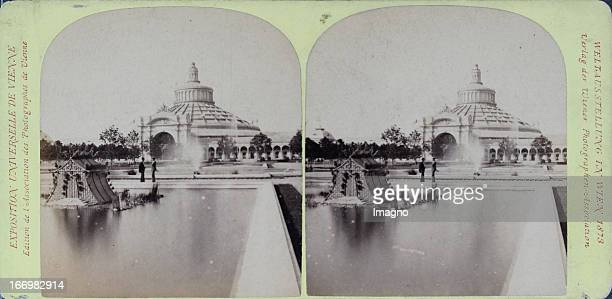 Rotunda with the Swan Basin Publisher of the Vienna Photographers Association Stereo photograph Weltausstellung Wien 1873 Rotunde mit dem...