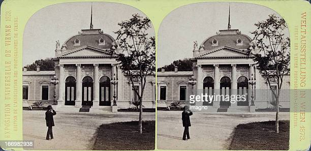 The Emperor Pavilion Publisher of the Vienna Photographers Association Stereo photograph Weltausstellung Wien 1873 Der KaiserPavillon Verlag der...