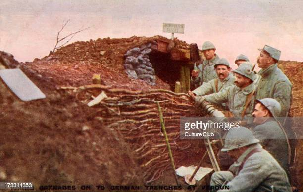 Battle of Verdun 21st of February – 18th of December 1916 French soldiers firing grenades in the German trenches English version of postcard with...