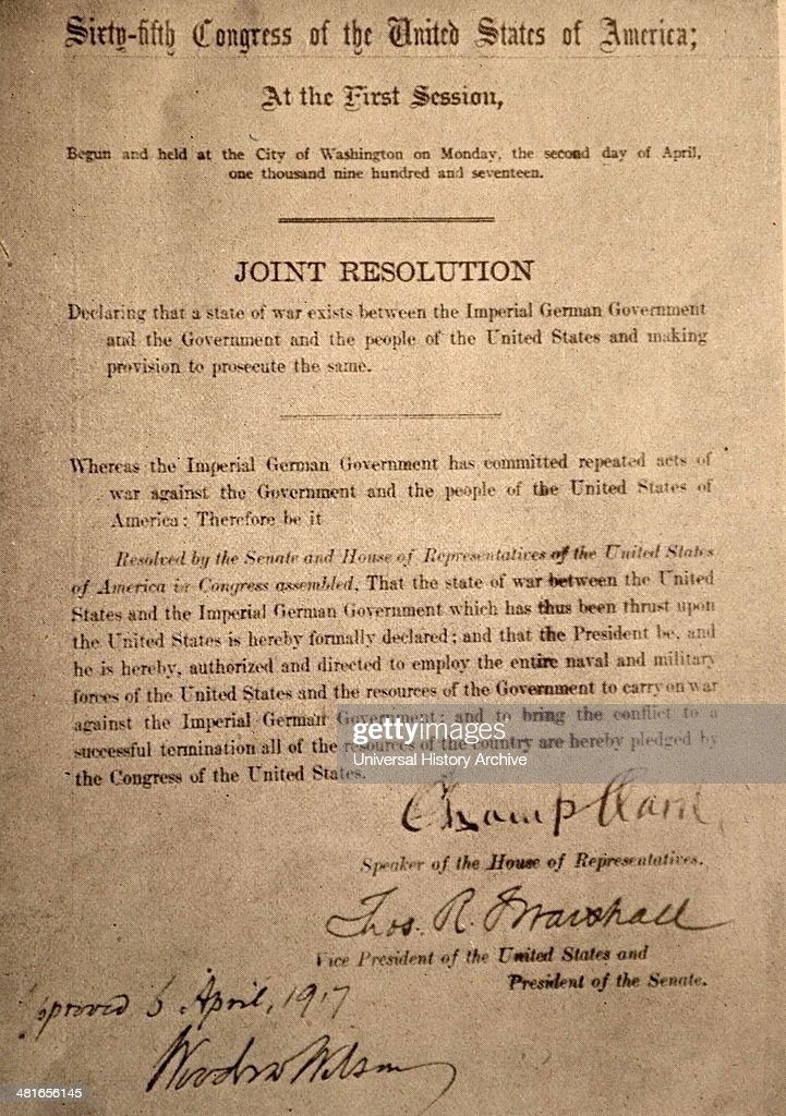 World War 1 - The joint resolution of the U.S. House and Senate, dated 6 April and declaring the State of War between Germany and the United States..