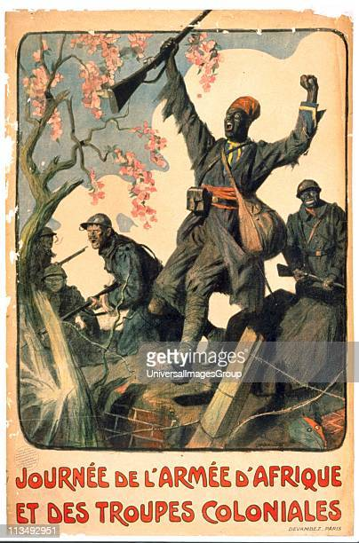 World War I 19141918 Poster for magazine for the French African Army and Colonial Troops It shows French soldiers with black soldiers from Africa and...