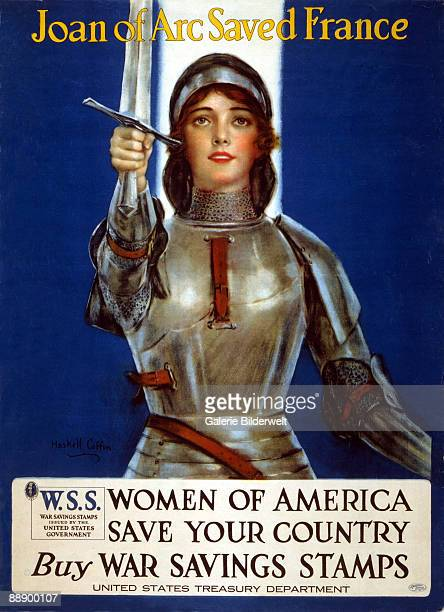 World War I poster exhorts the women of America to 'Save Your Country - Buy War Savings Stamps', 1918. The title reads 'Joan of Arc Saved France'....