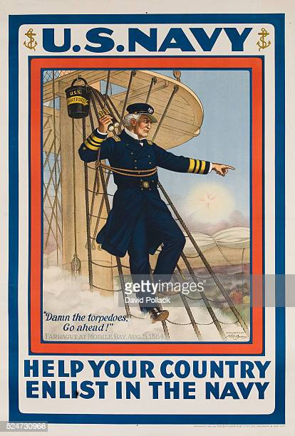 World War I poster Help Your Country Enlist in the Navy Image of Admiral Farragut with the quote 'Damn the Torpedos Go Ahead'
