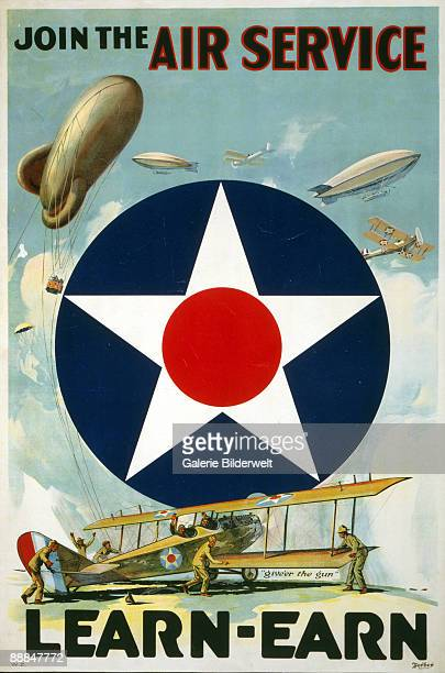 World War I recruitment poster for the United States Army Air Service reading 'Join the Air Service - Learn-Earn', 1917. The USAAS was a forerunner...