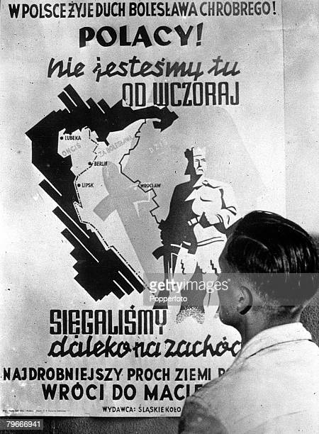 World War II 1st September 1939 German Propaganda This picture shows a poster issued by an academic group in Katowice Poland setting forward on...