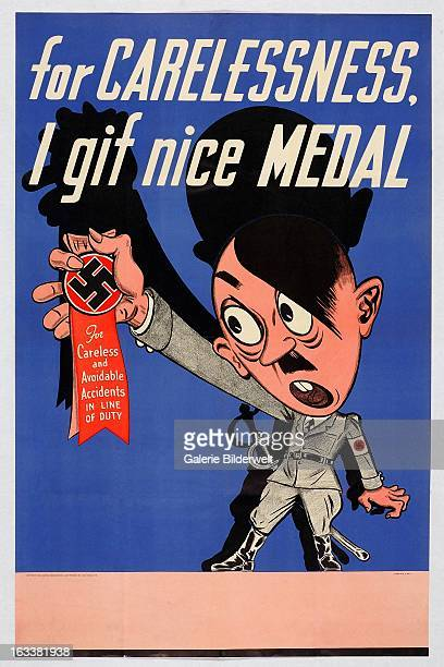 World War II American propaganda poster showing a caricature of Adolf Hitler holding a medal The text on the ribbon states For careless and avoidable...