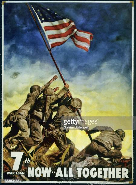 World War II American propaganda poster showing the raising of the flag on Iwo Jima Original title 7th war loan Now all togetherColor poster US...