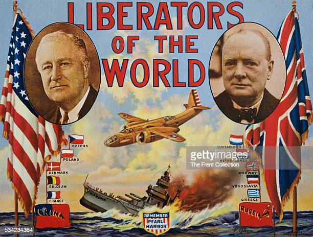 A World War II era poster showing portraits of Franklin Roosevelt and Winston Churchill with the title Liberators of The World The poster also shows...