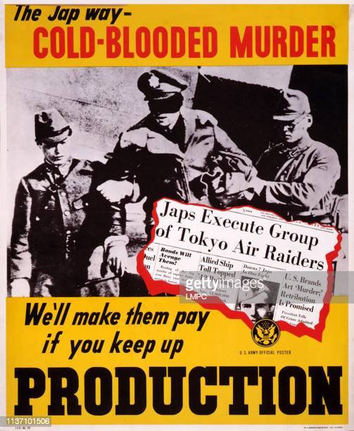 World War Ii, poster, poster showing Two Japanese soldiers with a blindfolded, captured American pilot, poster reads: 'The Jap way - cold-blooded...
