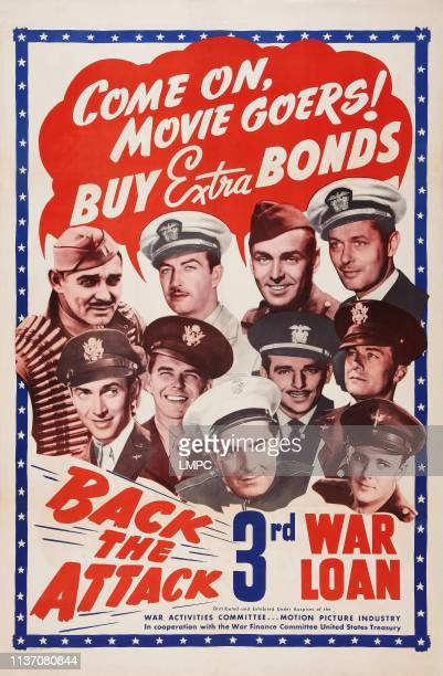 World War Ii War Bonds poster US poster art top row from left Clark Gable Robert Taylor Alan Ladd Robert Montgomery second row 1st second third from...