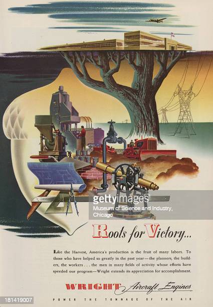 World War IIera color advertisement 'Roots For Victory' for Wright Aircraft Engines showing the various forms of production with a note of...