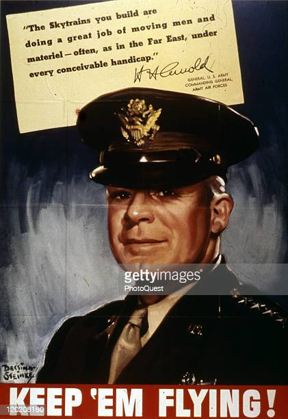 World War II-era poster features a portrait of US Army General Henry H. Arnold, accompanied by the headline 'Keep 'Em Flying!' 1943. At top, the text...