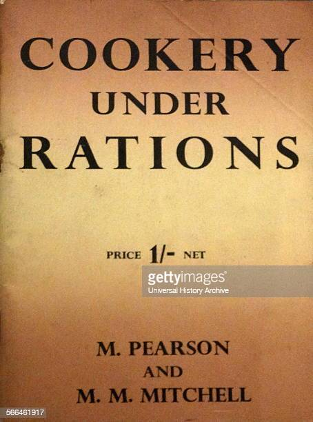World War two British cookery booklet encouraging recipes from rationed food 1941