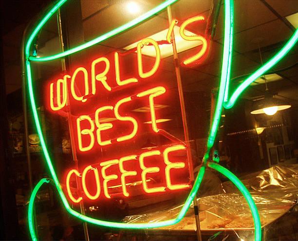 Worlds best coffee sign