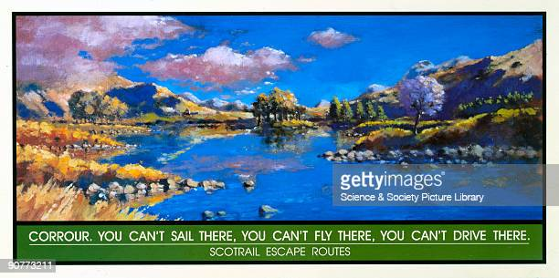 �You Can't Sail There You Can't Fly There You Can't Drive There' Poster produced for Scotrail promoting rail travel to Corrour in the Scottish...