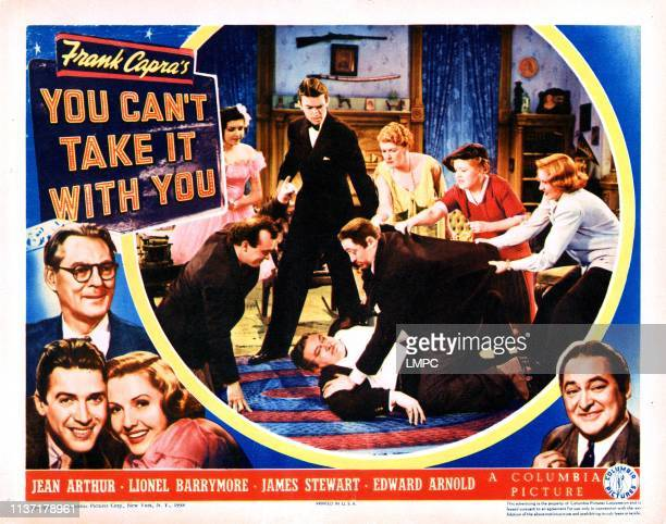 You Can't Take It With You lobbycard left from top Lionel Barrymore James Stewart Jean Arthur inset from left Ann Miller James Stewart Mary Forbes...