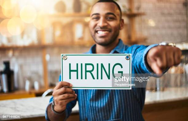 you'd make a great addition to our business - help wanted sign stock photos and pictures