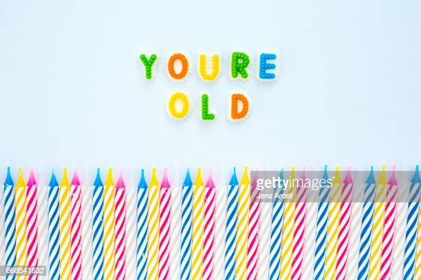 You're Old, Birthday Candles On White