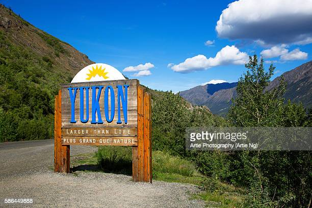 A Yukon Welcome Sign on the Border of Alaska with the Northwest and Dempster Highway, Yukon Territory, Canada