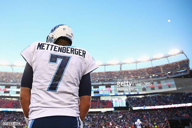 Zach Mettenberger of the Tennessee Titans looks on during the fourth quarter against the New England Patriots at Gillette Stadium on December 20 2015...