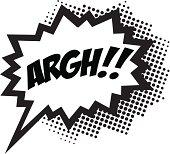 ARGH!, COMIC BOOK STYLE, SPEECH BUBBLE