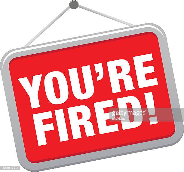 you are fired - downsizing unemployment stock illustrations, clip art, cartoons, & icons