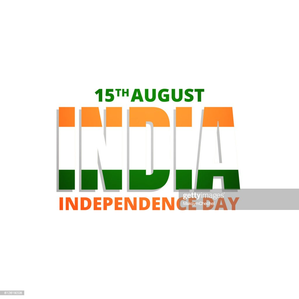 15th Of August India Independence Day Typographic Symbol For India