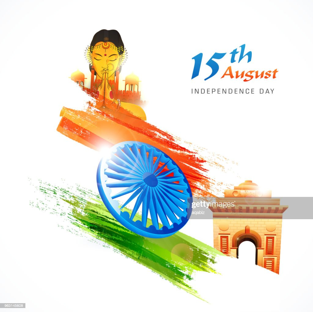 15th of August, Indian Independence Day with Ashoka Wheel, and India Gate on saffron, white and green abstract background with an Indian woman greeting Namaste.