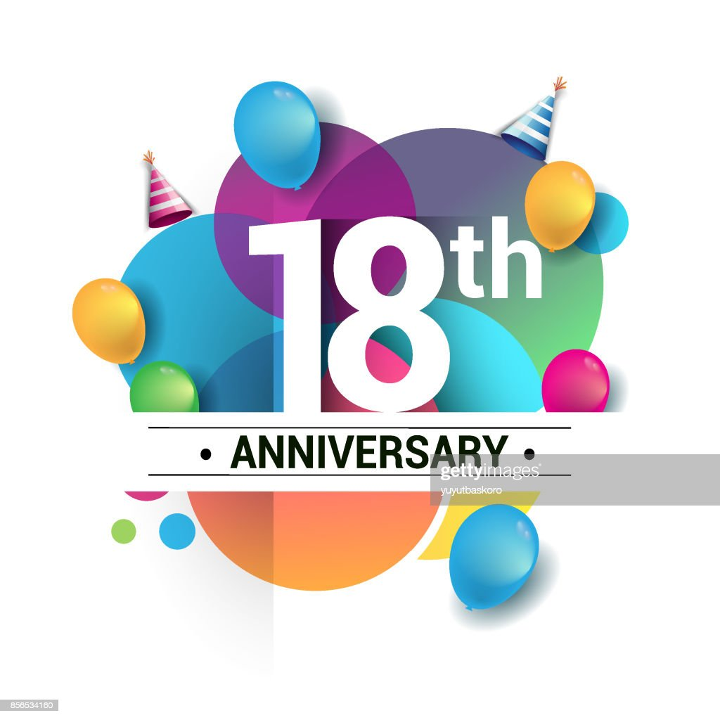 18th years anniversary logo, vector design birthday celebration with colorful geometric, Circles and balloons isolated on white background.