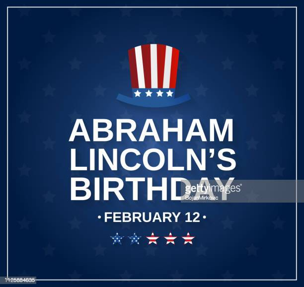 abraham lincolns birthday blue backround with hat, usa president. vector illustration. - president stock illustrations, clip art, cartoons, & icons