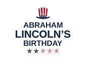 Abraham Lincoln's birthday card, USA President. Vector illustration.