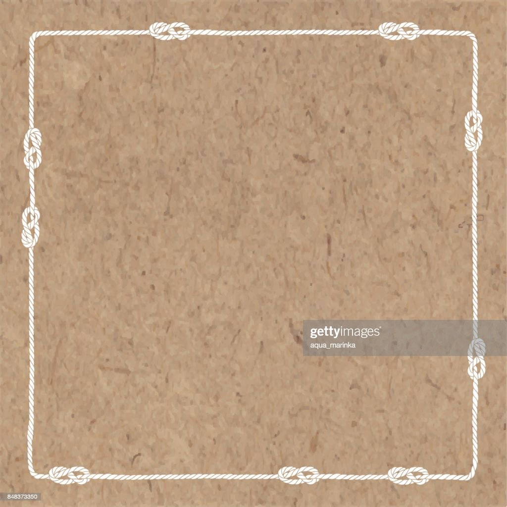 Abstract vector background with marine rope with nautical knots on kraft paper. Vector square frame with space for your text or your design. Can be an invitation or greeting card.
