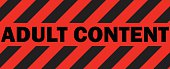 Adult Content Red Warning Tape Sign.
