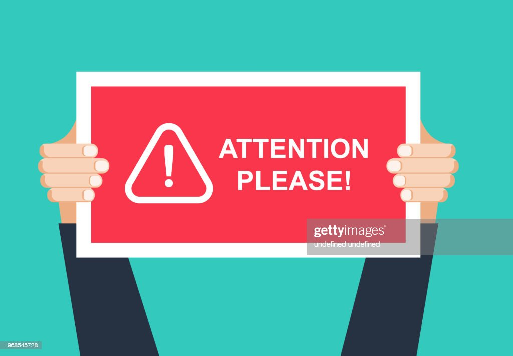 Alert signs vector.Attention please concept vector illustration of important announcement. Flat human hands hold caution red sign and banners to pay attention and be careful on green background