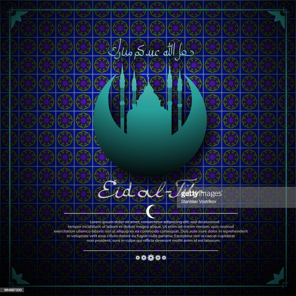 EID al-Fitr (feast of the fast). Background with mosque and Crescent. Lettering - may Allah bless your celebration-ja'ala-llahu idakum Mubarak.