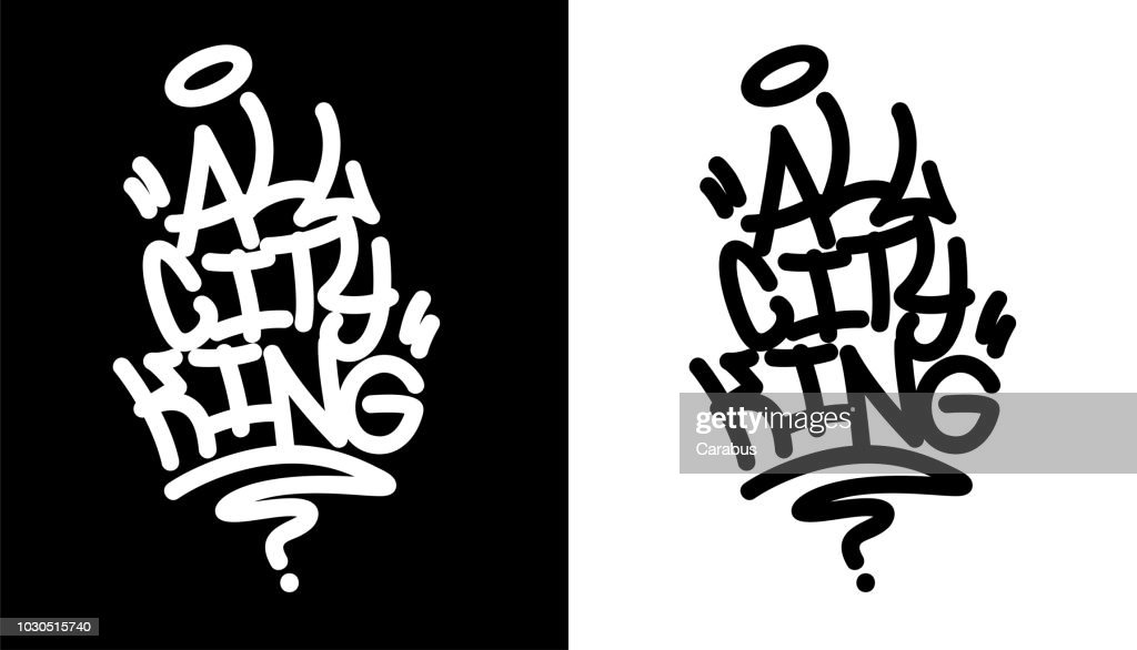 All city king. Graffiti tag in black over white, and white over black. Vector illustration.