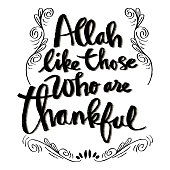 Allah like those who are thankful. Islamic quote quran.